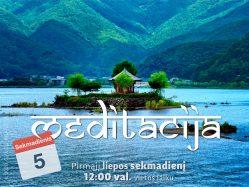 Sekmadienio MEDITACIJA 2020-7-5
